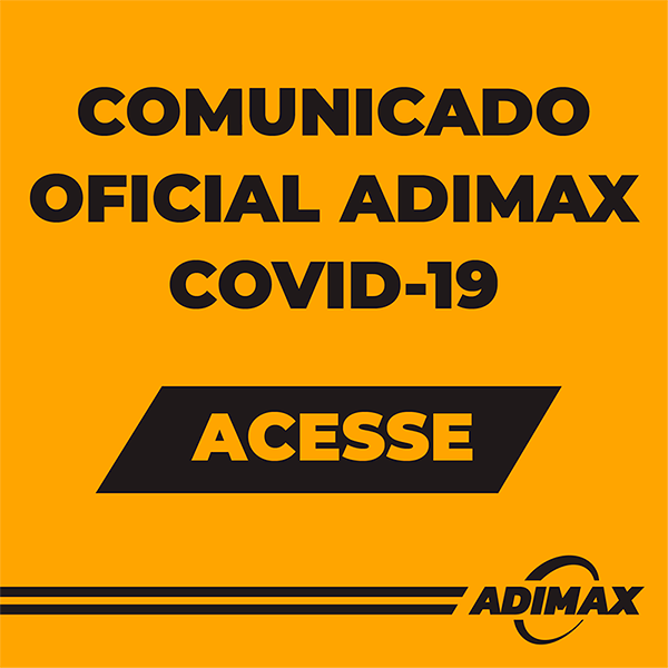 Clique para acessar o comunicado oficial da Adimax sobre o COVID-19.